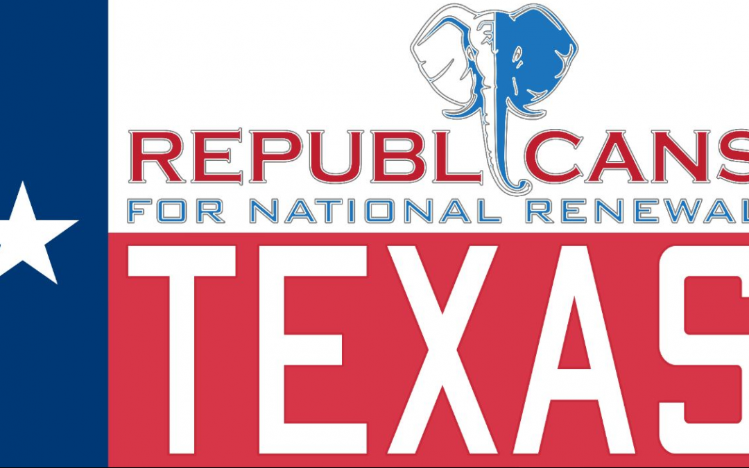 Republicans for National Renewal Announces Launch of Texas Chapter